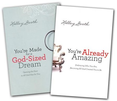 You're Made for a God-Sized Dream and You're Already Amazing, 2-Pack  -     By: Holley Gerth