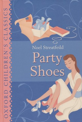 Party Shoes  -     By: Noel Streatfeild