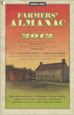 Farmer's Almanac 2012  -     By: Peter Geiger
