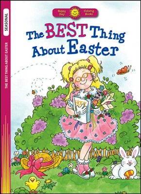 The Best Thing About Easter  -     By: C.A. Nobens