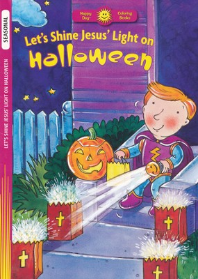 Let's Shine Jesus' Light on Halloween  -     By: Rusty Fletcher (Illustrator)     Illustrated By: Rusty Fletcher