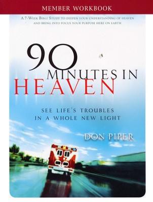 90 Minutes in Heaven Member Workbook   -     By: Don Piper, Cecil Murphey