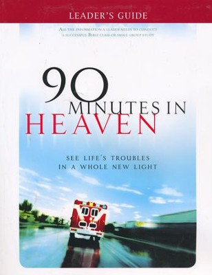 90 Minutes in Heaven DVD Curriculum Leader's Guide   -     By: Don Piper, Cecil Murphey