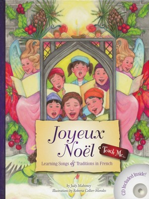 Teach Me...Joyeux Noel: Learning Songs & Traditions  in French  -     By: Judy Mahoney