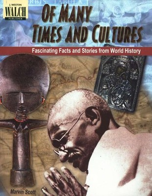 Of Many Times & Cultures: Fascinating Facts & Stories from World History  -     By: Marvin Scott