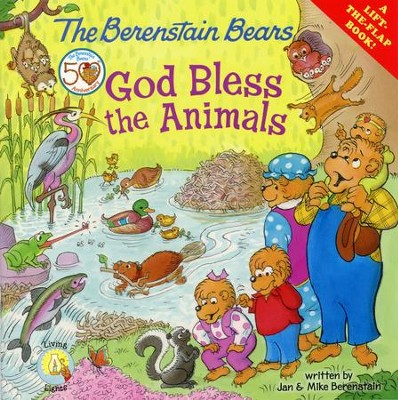 The Berenstain Bears God Bless the Animals  -     By: Jan Berenstain, Mike Berenstain