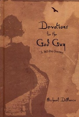 Devotions for the God Guy: A 365-Day Journey  -     By: Michael DiMarco