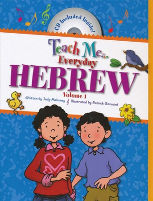 Teach Me Everyday Hebrew  -     Edited By: Linda Nelson     By: Judy Mahoney, Patrick Girouard