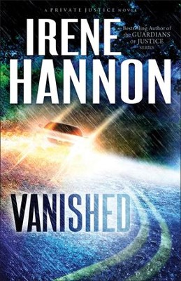 Vanished, Private Justice Series #1   -     By: Irene Hannon