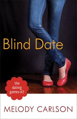 Blind Date  -     By: Melody Carlson