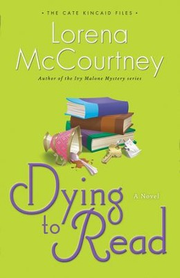Dying to Read, Cate Kincaid Files Series #1   -     By: Lorena McCourtney