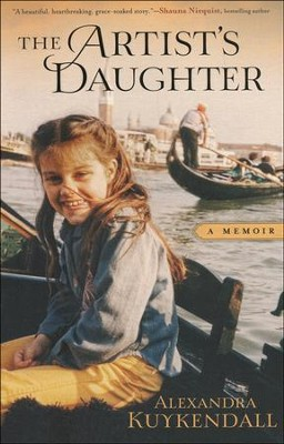 The Artist's Daughter: A Memoir   -     By: Alexandra Kuykendall