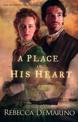 A Place in His Heart, The Southold Chronicles #1   -     By: Rebecca DeMarino