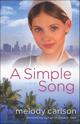 A Simple Song  -     By: Melody Carlson