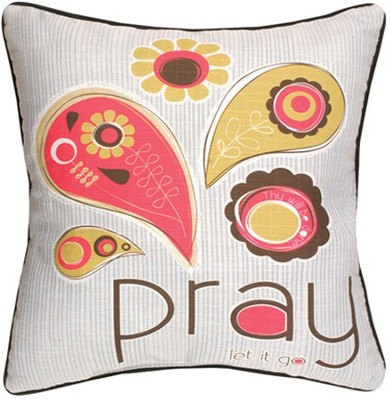 Pray, Let it Go Pillow  -     By: Amylee Weeks