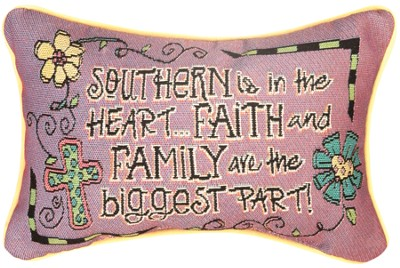 Southern is in the Heart, Faith and Family Are the Biggest Part Pillow  -