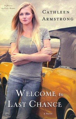 Welcome to Last Chance, A Place to Call Home Series #1  - Slightly Imperfect  -     By: Cathleen Armstrong