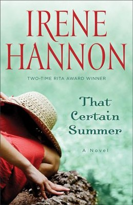 That Certain Summer  -     By: Irene Hannon