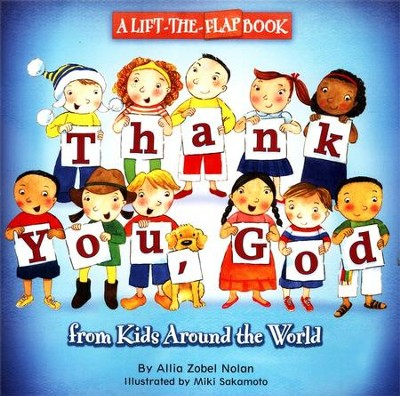 Thank You, God: A Lift-the-Flap Book  -     By: Allia Zobel Nolan