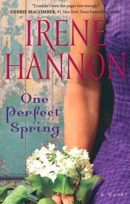 One Perfect Spring  -     By: Irene Hannon