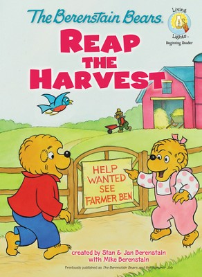 Living Lights: The Berenstain Bears Reap The Harvest   -     By: Stan Berenstain, Jan Berenstain