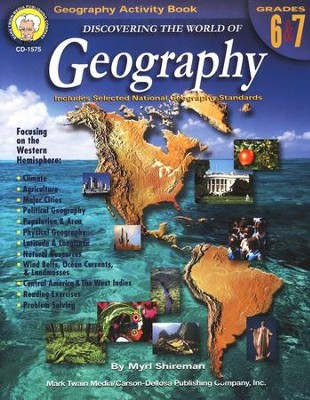 Discovering the World of Geography Grades 6-7  -     By: Myrl Shireman