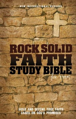 Rock Solid Faith Study Bible for Teens, NIV: Build and Defend Your Faith Based on God's Promises, Hardcover - Slightly Imperfect  -