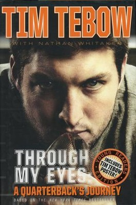 Through My Eyes: A Quarterback's Journey, Young Readers Edition - Slightly Imperfect  -     By: Tim Tebow, Nathan Whitaker