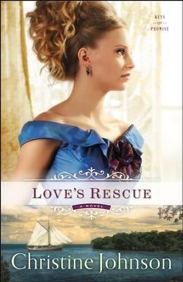 #1: Love's Rescue  -     By: Christine Johnson