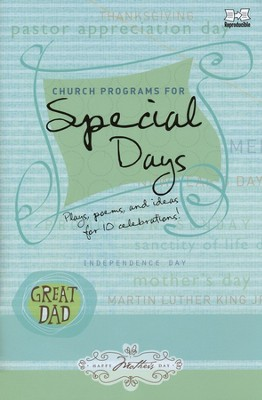 Church Programs for Special Days  -