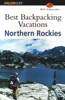 Best Backpacking Vacations Northern Rockies   -