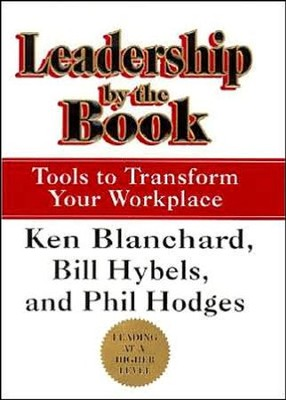 Leadership By The Book   -     By: Ken Blanchard, Bill Hybels, Phil Hodges