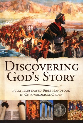 Discovering God's Story: Illustrated Bible Handbook in Chronological Order  -