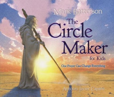The Circle Maker for Kids: One Prayer Can Change Everything - Slightly Imperfect  -     By: Mark Batterson