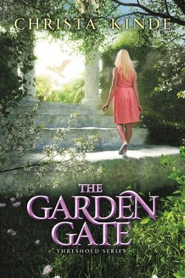 The Garden Gate, Threshold Series #4   -     By: Christa J. Kinde