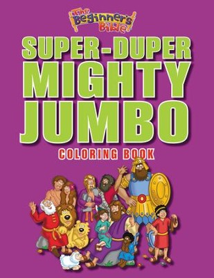 The Beginner's Bible Super-Duper, Mighty, Jumbo Coloring Book  -