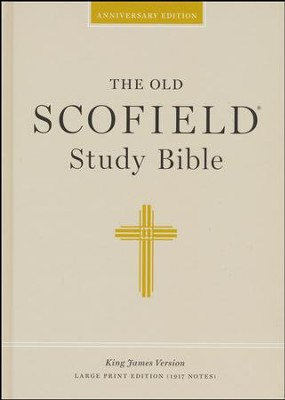KJV Old Scofield &#174 Study Bible, Large Print, Hardcover   -     Edited By: C.I. Scofield