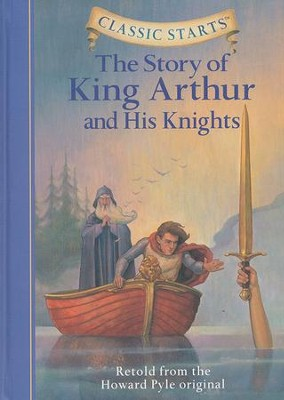 Story of King Arthur & His Knights  -     By: Howard Pyle