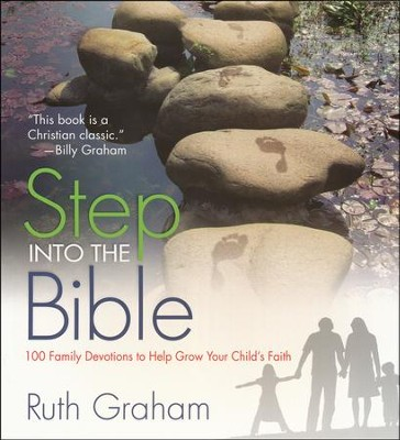 Step Into the Bible: 100 Family Devotions to Help Grow Your Child's Faith - Slightly Imperfect  -     By: Ruth Graham