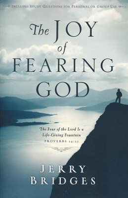 The Joy of Fearing God  -     By: Jerry Bridges