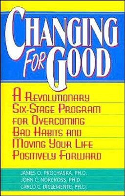Changing for Good  -     By: James O. Prochaska