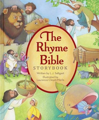 Rhyme Bible Storybook Bible  -     By: Linda Sattgast     Illustrated By: Laurence Cleyet-Merle