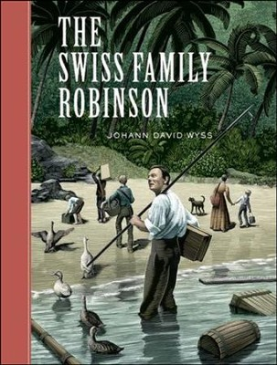 The Swiss Family Robinson  -     By: Johann Wyss, Scott McKowen, Arthur Pober