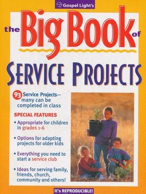 Big Book of Service Projects  -     By: Gospel Light