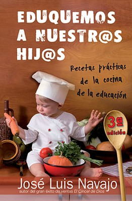 Eduquemos a Nuestros Hijos, Let's Educate Our Children  -     By: Jose Navajo