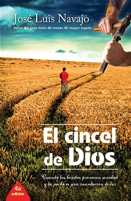 El Cincel de Dios, The Chisel of God  -     By: Jose Navajo