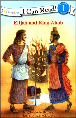 Elijah and King Ahab  -     By: Crystal Bowman