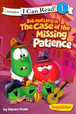 Bob and Larry in the Case of the Missing Patience  -