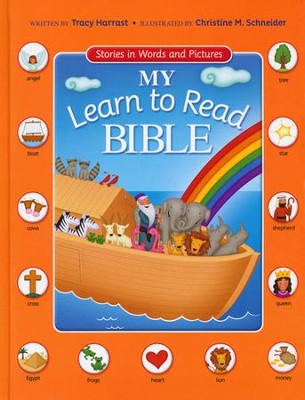 My Learn to Read Bible: Stories in Words and Pictures  -     By: Tracy Harrast     Illustrated By: Christine Schneider