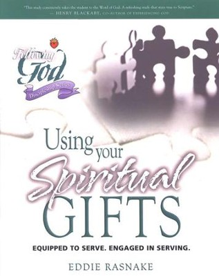 Following God Series: Using Your Spiritual Gifts                                          -     By: Eddie Rasnake